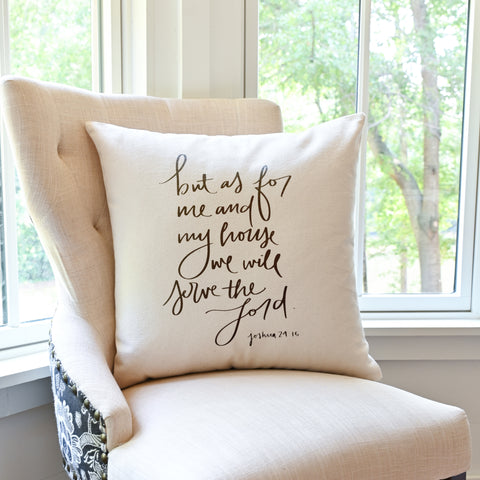 But As For Me And My House Throw Pillow