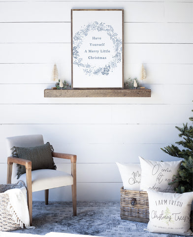 Have Yourself A Merry Little Christmas Wood Sign