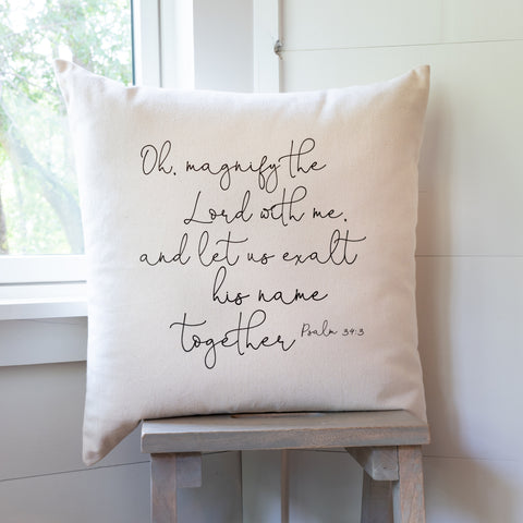 Oh, Magnify The Lord With Me | Pillow