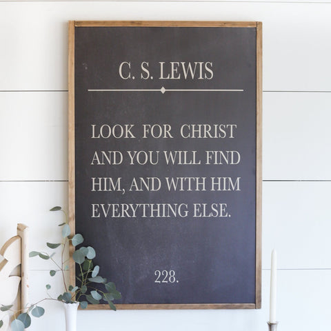 Look For Christ | C.S. Lewis Wood Sign