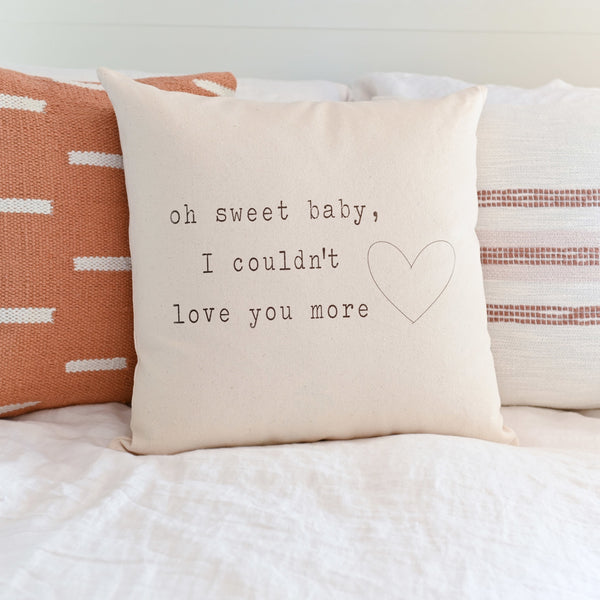 Oh Sweet Baby | Pillow