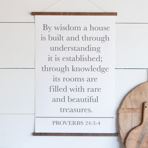 By Wisdom a House Is Built Proverbs 24:3-4 Hanging Canvas