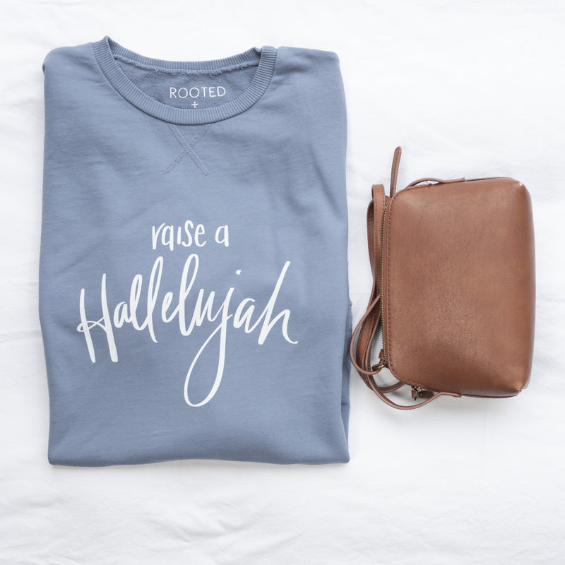 Raise A Hallelujah Sweatshirt / Hand Lettered Design