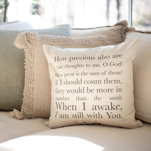 How Precious Are Your Thoughts To Me | Psalm 139:17-18 | Pillow