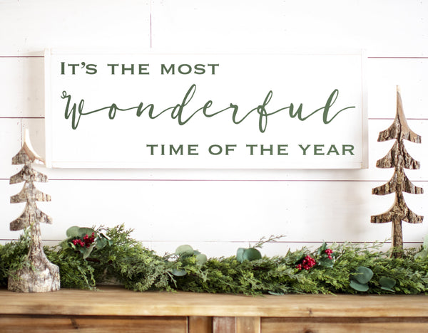 Most wonderful time of the year wood sign
