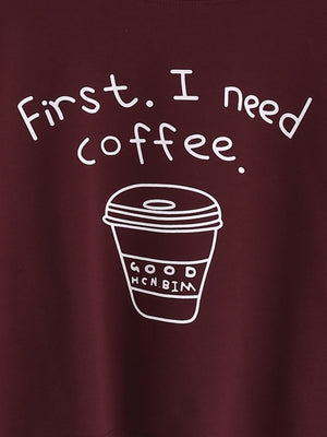 First I Need Coffee Sweatshirt - whimsyandever