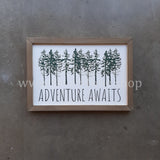 EVERGREEN - ADVENTURE AWAITS - 8 X 12