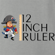 funny napoleon bonaparte 12 inch ruler- play on words ash shirt