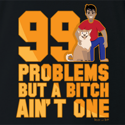 99 Problems Funny Dog T-Shirt logo light blue