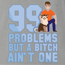 99 Problems Funny Dog T-Shirt Funny Dog T-Shirt Black