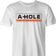Funny Asshole U-Haul  parody t-shirt white men's