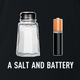 funny pun a salt and battery a salt and battery t-shirt black