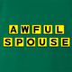 funny Awful Spouse Waffle House Mash-up green t-shirt