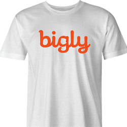 funny Donald Trump Bigly white men's t-shirt