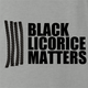 funny black licorice matters grey t-shirt