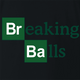 funny Breaking Balls Italian Slang Breaking Bad Mashup black t-shirt