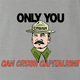 funny Only you can crush capitalism - Communist Stalin Smokey the Bear Parody ash grey t-shirt
