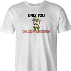 funny Only you can crush capitalism - Communist Stalin Smokey the Bear Parody white men's t-shirt