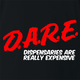 funny marijuana dispensaries are expensive DARE parody black t-shirt