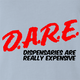 funny marijuana dispensaries are expensive DARE parody light Blue t-shirt