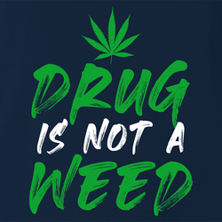 Funny Weed Is Not A Drug Men's T-Shirt