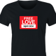 funny free love, inquire below parody women's black