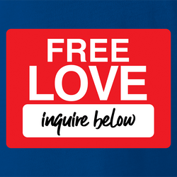 funny free love, inquire below parody men's t-shirt