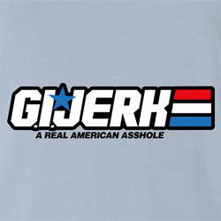 Funny GI Joe is a jerk  parody t-shirt white men's