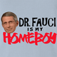 funny Fauci Is My Homeboy - Coronavirus COVID-19 Parody Light Blue t-shirt