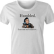Funny weird humbled like the old country women's t-shirt
