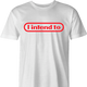 funny i intende to nintendo men's white t-shirt