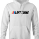 Funny nascar racing left turns only parody hoodie