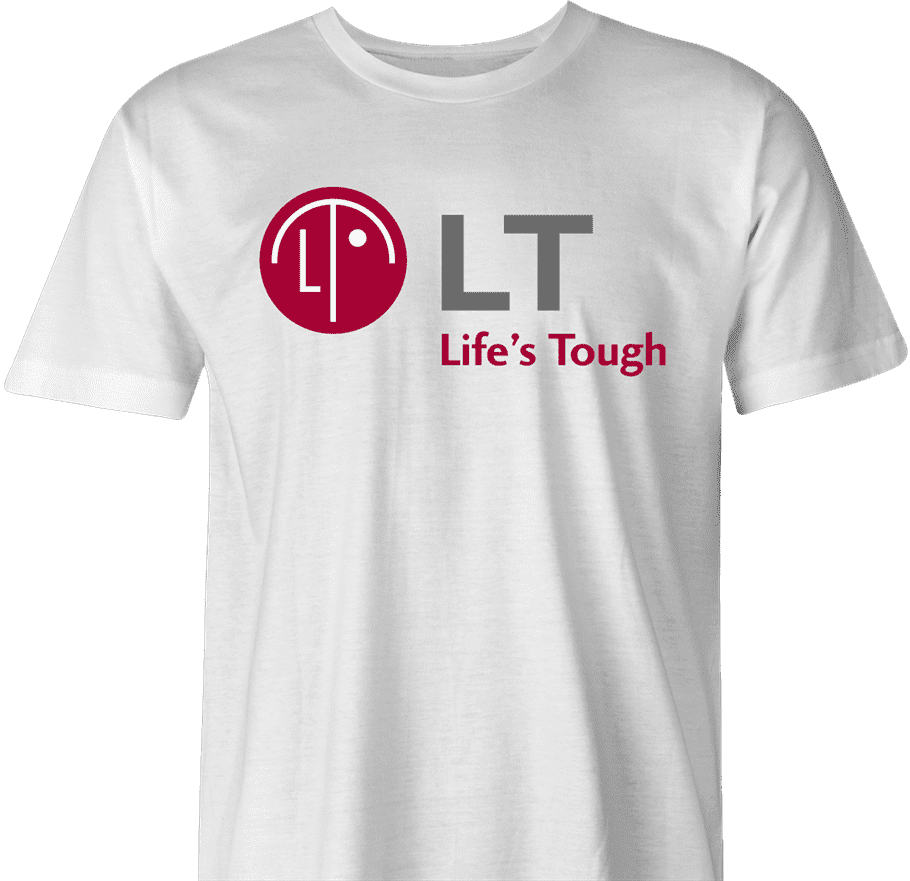 funny Lifes Tough LG Brand Parody t-shirt white men's