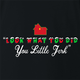 funny Home Alone you little jerk for x-mas and christmas holiday season Parody t-shirt black