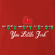 funny Home Alone you little jerk for x-mas and christmas holiday season Parody t-shirt red