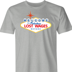 Funny Lost Wages - Las Vegas Gambling Parody Men's T-Shirt