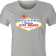 Funny Lost Wages - Las Vegas Gambling Parody T-Shirt Women's Ash Grey
