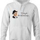 Thanks for the memory Frank Sinatra parody hoodie white