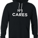 funny No One Cares Gift For Friend black hoodie