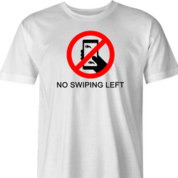 no swiping left white t-shirt