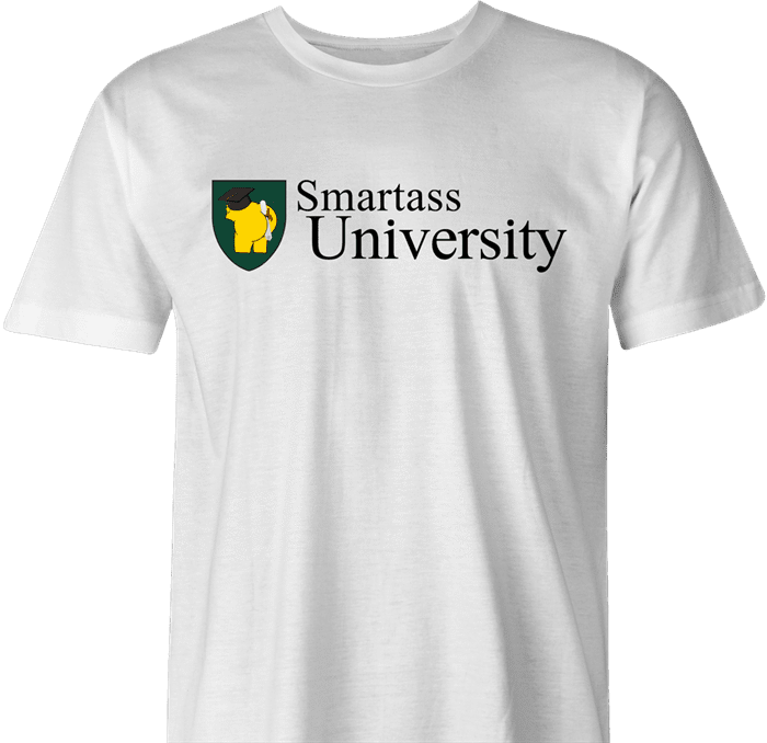 funny Smartass University t-shirt white men's