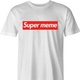 funny supreme parody meme t-shirt men's white