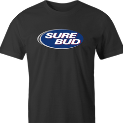 funny SOk, Sure Bud, Whatever You Say Sarcastic men's t-shirt