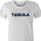 funny drinking tequila t-shirt women's white