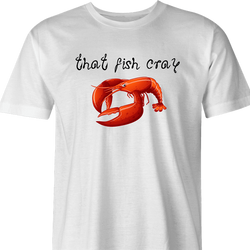 funny cray crawfish t-shirt white men's