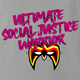 Funny Ultimate Social Justice Warrior - Social Justice Ultimate Warrior WWF Parody Ash Grey T-Shirt
