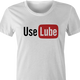 funny use lube sex women's white t-shirt