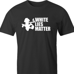 Funny Black Lives Matter & White LIes Matter Parody Men's T-Shirt