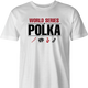 funny polka poker t-shirt - worl series of polka men's t-shirt