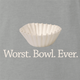 funny Funny play on words - Worst Bowl Ever - Cupcake  Ash Grey t-shirt